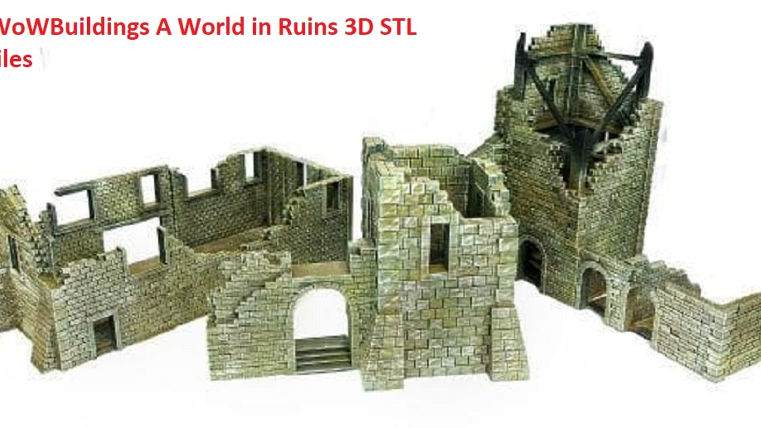 WOWBuildings A World In Ruins 3D Printing STL files